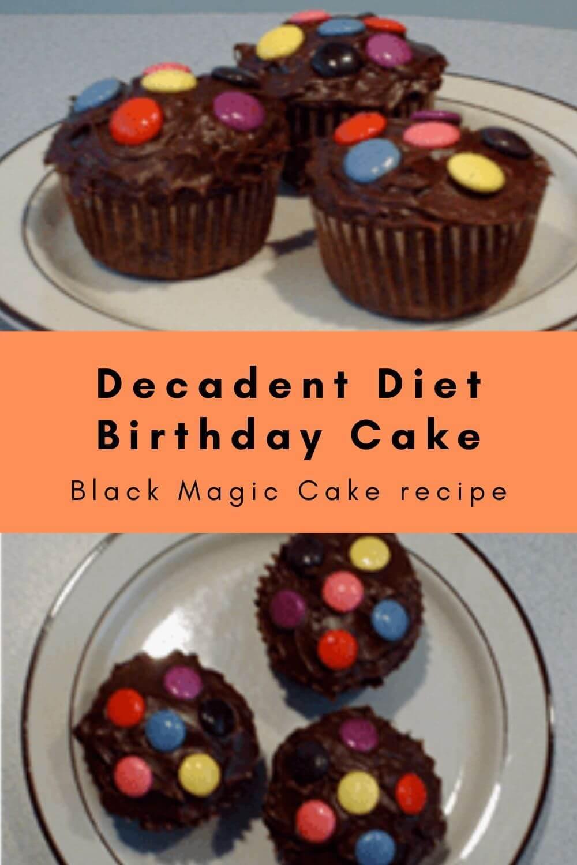 Decadent Diet Birthday Cake – Black Magic Cake recipe