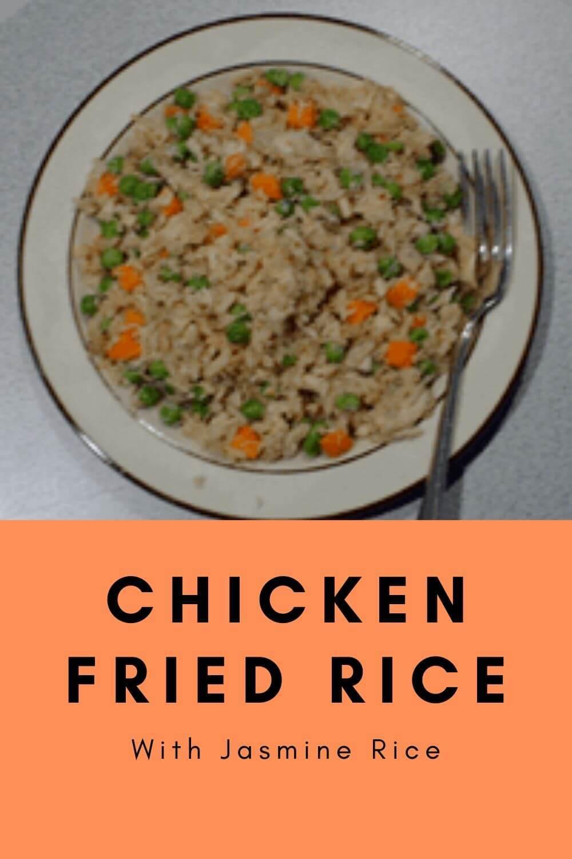 Chicken Fried Rice – With Jasmine