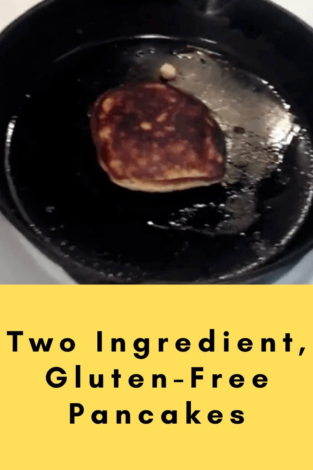Two ingredient gluten-free pancakes