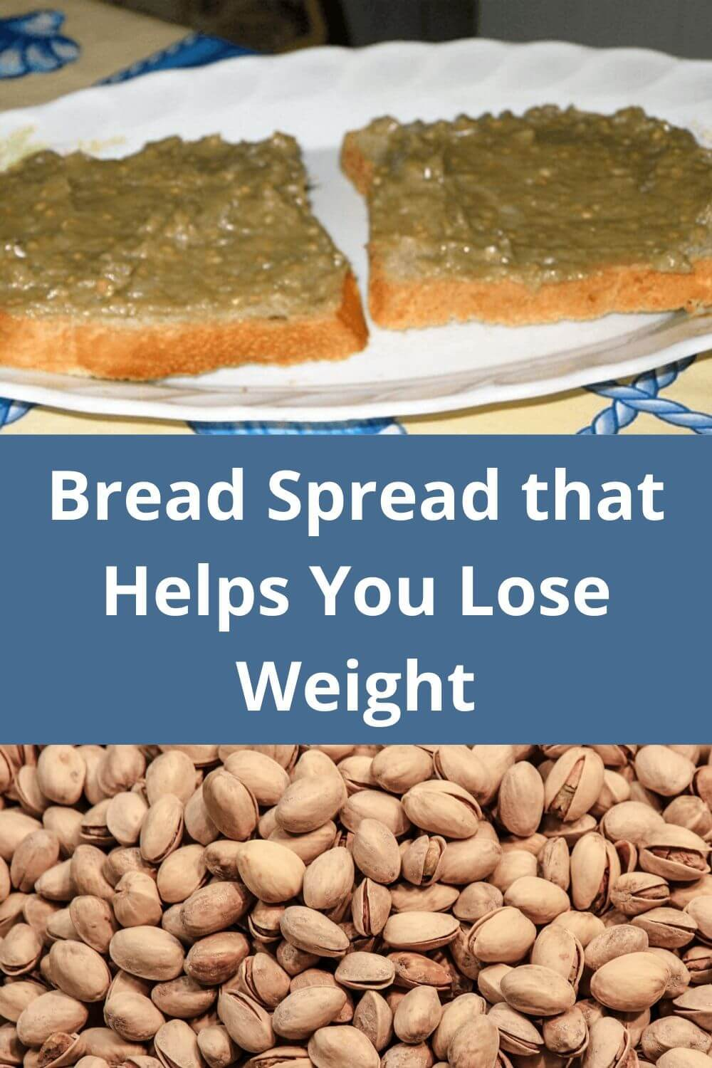 Bread spread tht helps you lose weight
