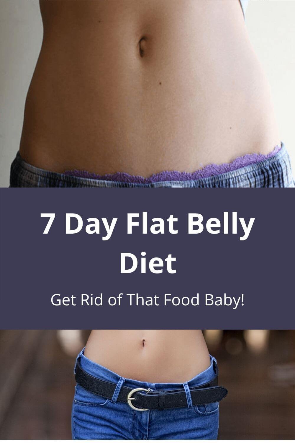 7 day flat belly diet - get rid of that food belly!