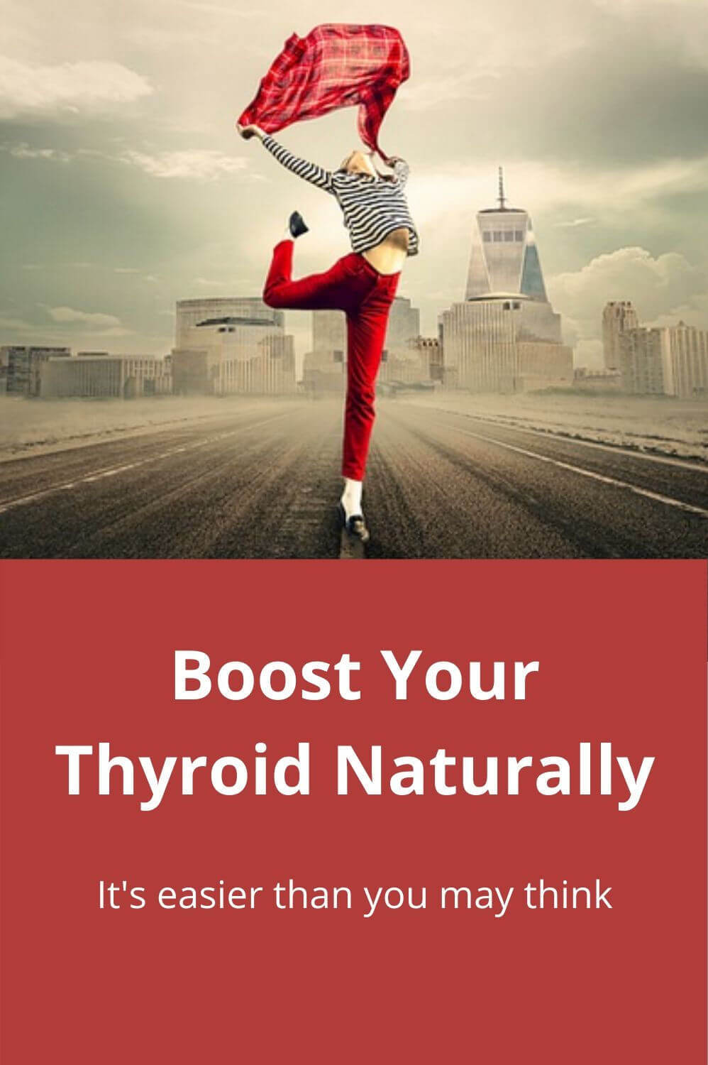 Boost Your Thyroid Naturally - it's easier than you may think