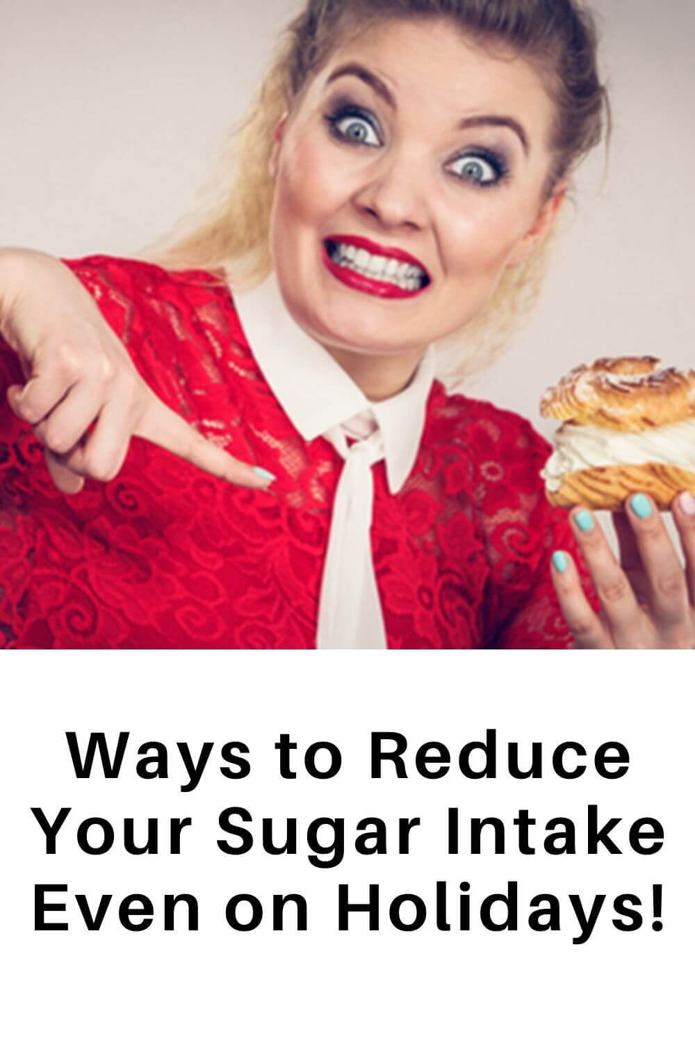 Ways to reduce your sugar intake even on holidays