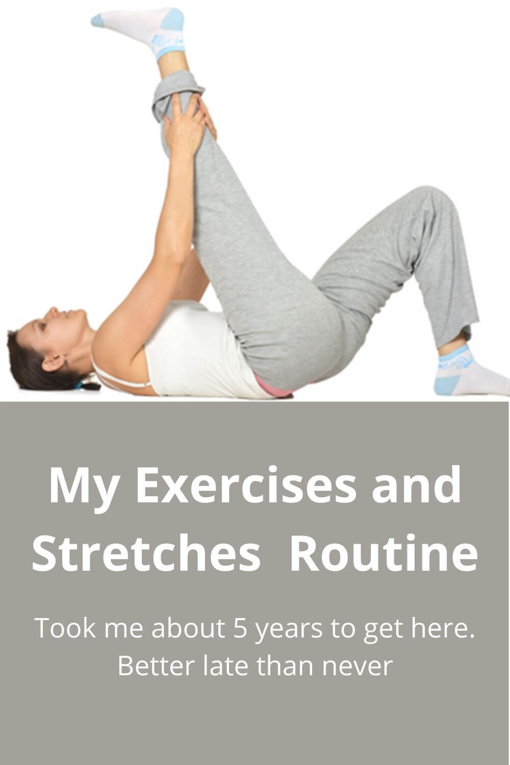 My exercises and stretches routine