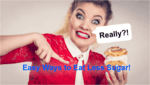 "a lady with a quizzical look with speach bubble saying ""Really?"" while she is pointing to, ""Easy Ways to Eat Less Sugar!"""