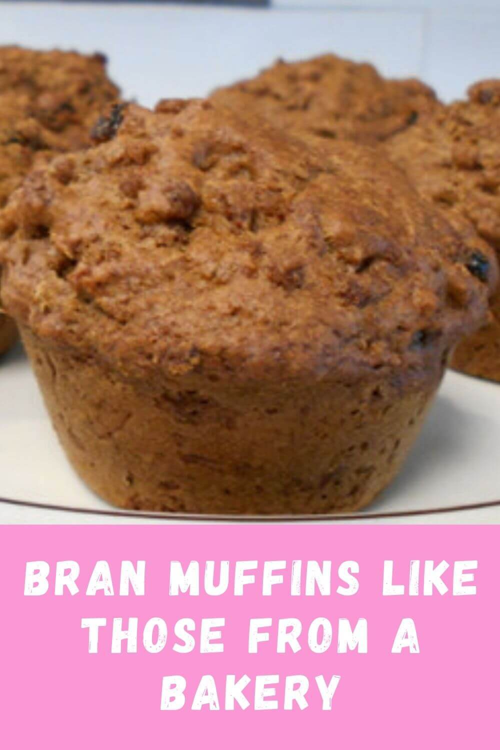 Bran muffins like those from a bakery