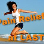 Pain Relief at Last!